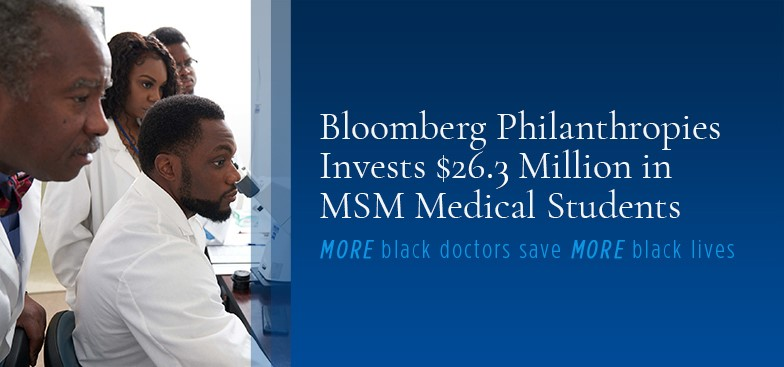 Bloomberg Philanthropies Commits $26.3 Million Gift to Morehouse School of Medicine