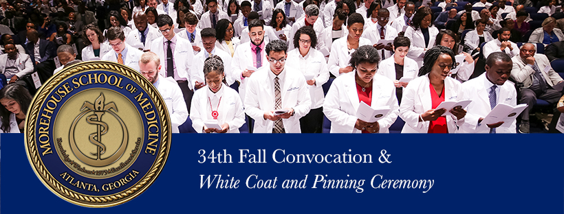 Morehouse School of Medicine Convocation