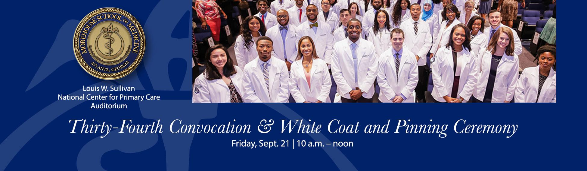 34th Convocation and White Coat and Pinning Ceremony, Sept. 21