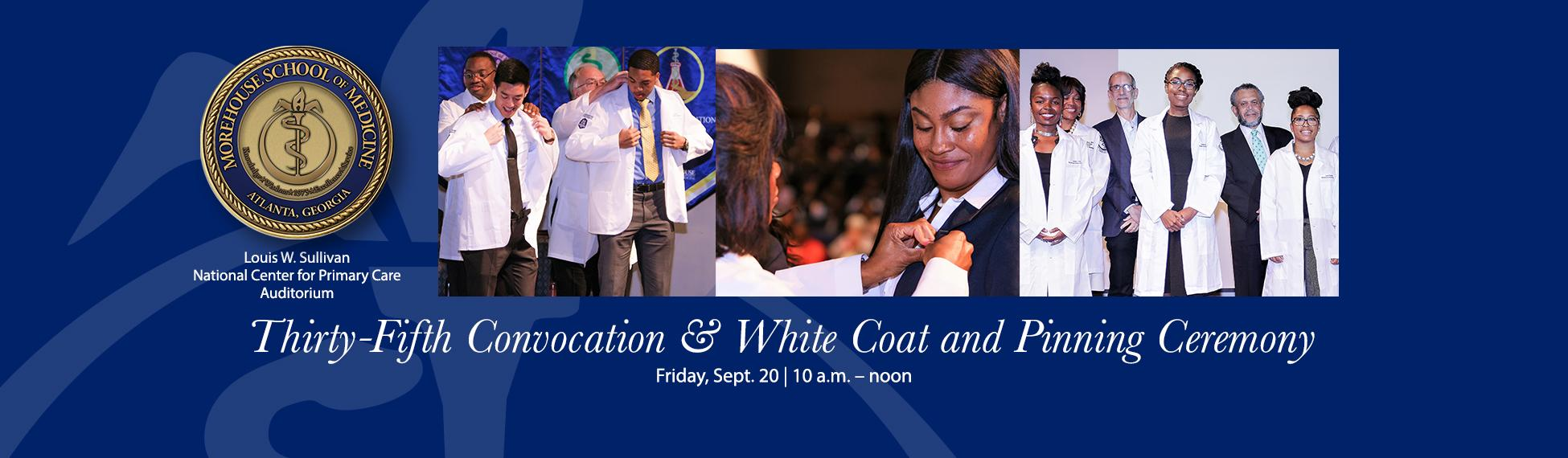 35th Convocation & White Coat Pinning Ceremony