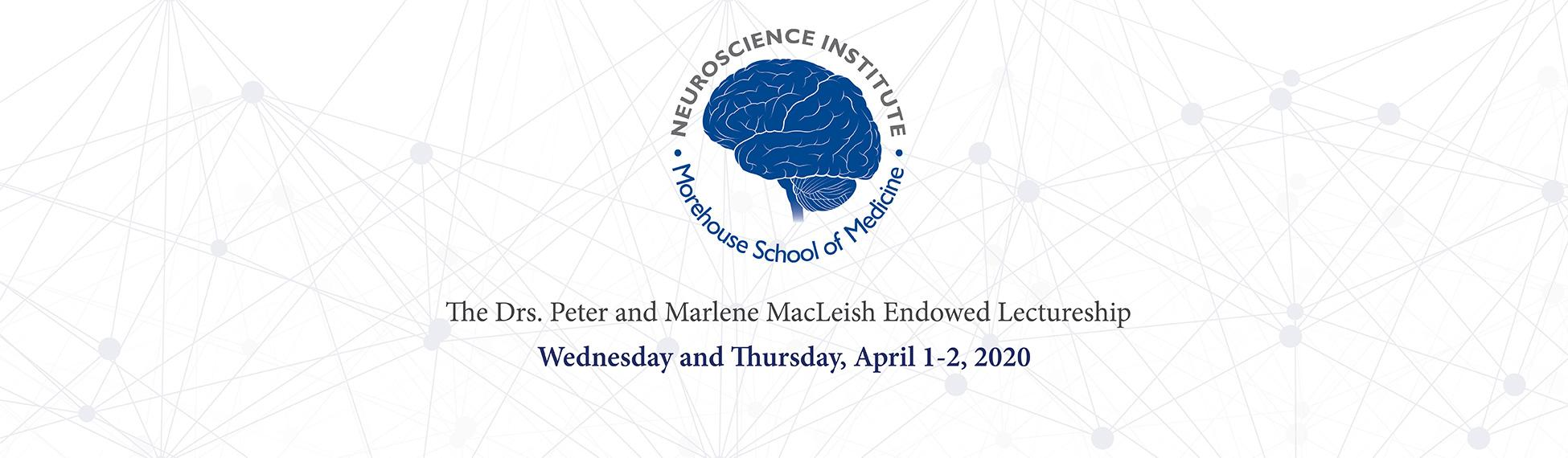 Drs. Peter and Marlene MacLeish Endowed Lectureship