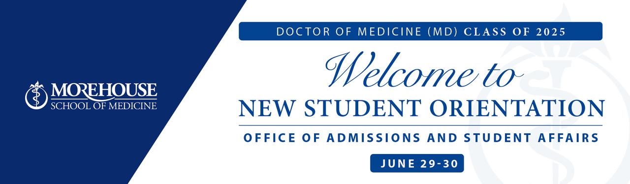 Student Orientation - MD Program
