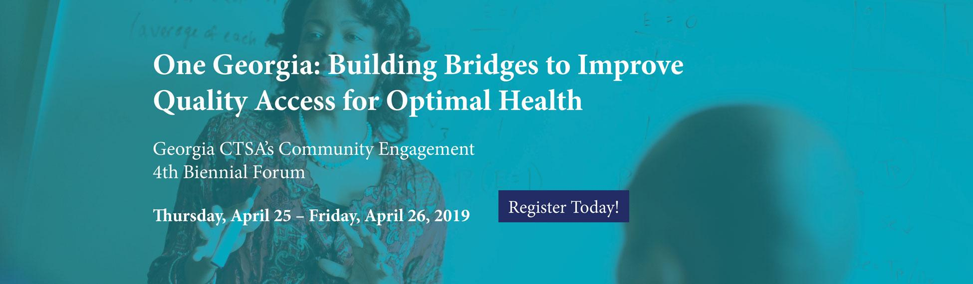 Register for One Georgia: Building Bridges to Improve Quality Access for Optimal Health