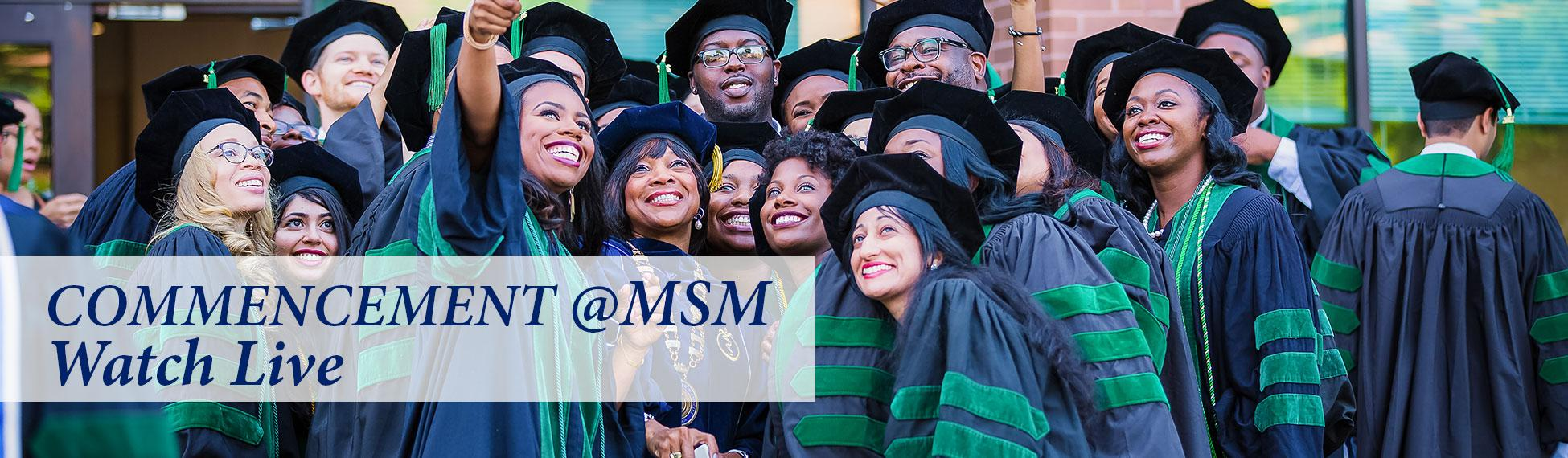 Commencement @ MSM: Watch Live