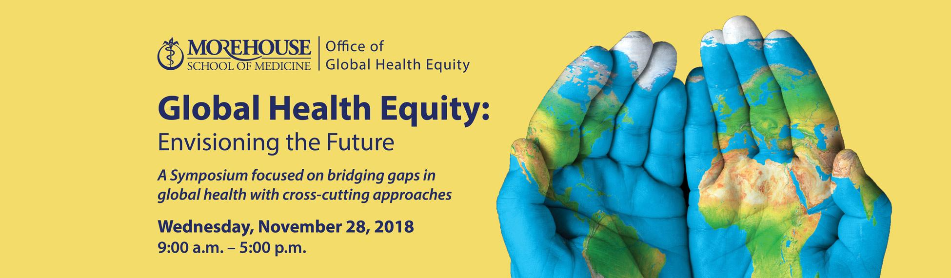 Global Health Equity: Envisioning the Future