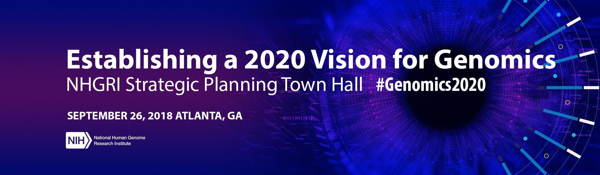 Establishing a 2020 Vision for Genomics