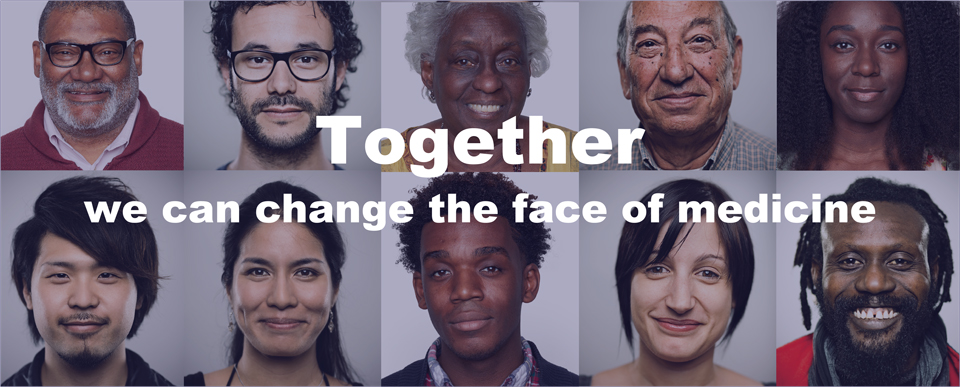 Together we can change the face of medicine