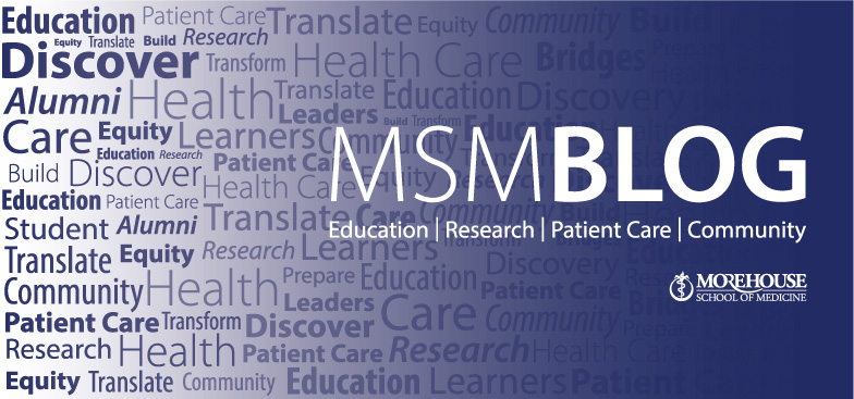 MSM Blog - Education, Research, Patient Care, Community
