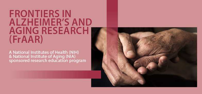 Frontiers in Alzheimer's and Aging Research (FrA2R)