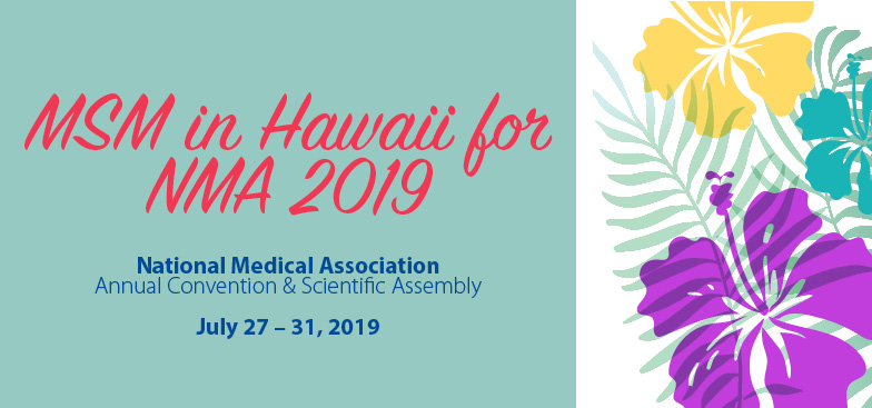 MSM in Hawaii for NMA 2019