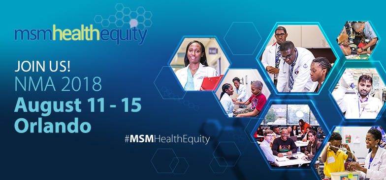 MSM Health Equity: Join us! NMA 2018, Aug 11-15 Orlando